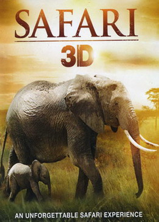Сафари 3D / 3D Safari: Africa (2011)