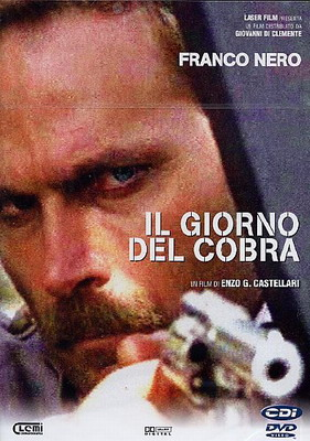 День Кобры / Il giorno del Cobra / Day of the Cobra (1980)