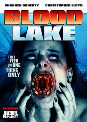Кровавое озеро: Атака миног-убийц / Blood Lake: Attack of the Killer Lampreys (2014)
