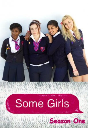 Девчонки / Some Girls (Сезон 1-3) (2012-2014)