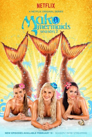 Тайны острова Мако / Мако Mako Mermaids (Сезон 1-2) (2013-2014)
