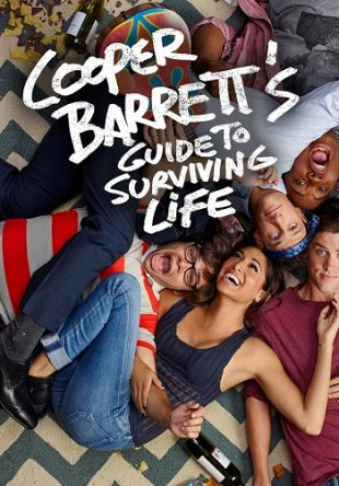 Руководство по выживанию от Купера Баррэта / Cooper Barrett's Guide to Surviving Life (2016) (Сезон 1)