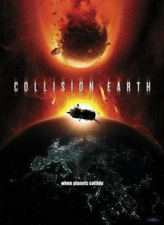 Столкновение Земли / Collision Earth (2011)