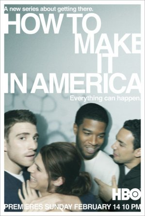 Как добиться успеха в Америке / How to Make It in America (Сезон 1-2) (2010-2011)