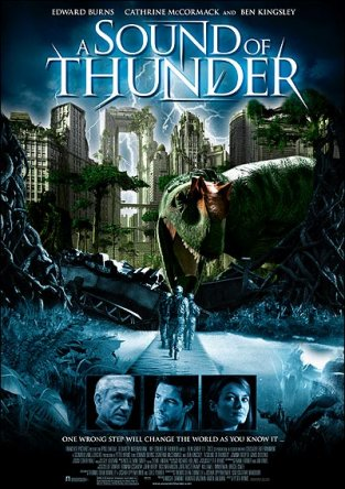 И грянул гром / A Sound of Thunder (2005)