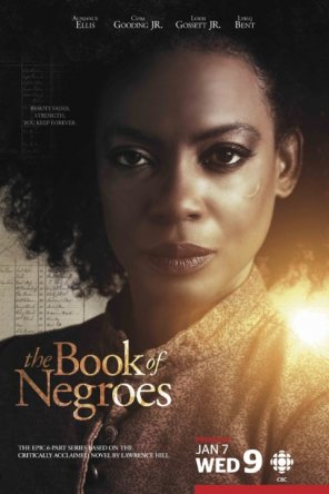 Книга рабов / The Book of Negroes (Сезон 1) (2015)
