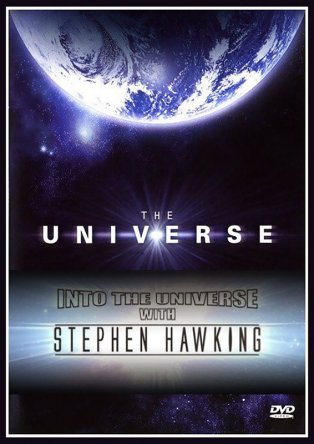 Во вселенную со Стивеном Хокингом / Into The Universe With Stephen Hawking (2010)