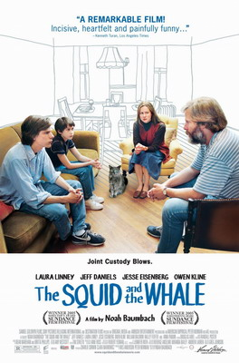 Кальмар и кит / The Squid and the Whale (2005)